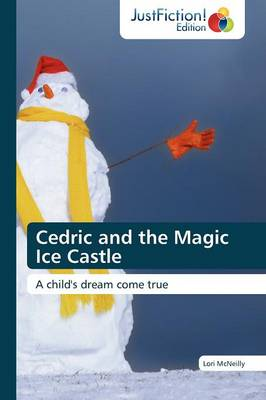 Cedric and the Magic Ice Castle (Paperback)