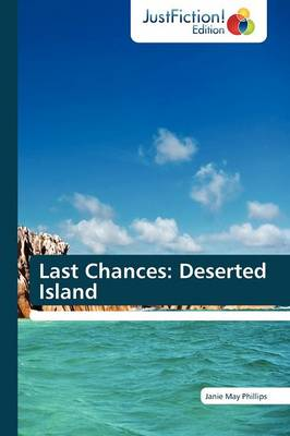 Last Chances: Deserted Island (Paperback)