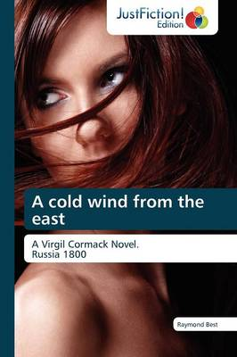 A Cold Wind from the East (Paperback)