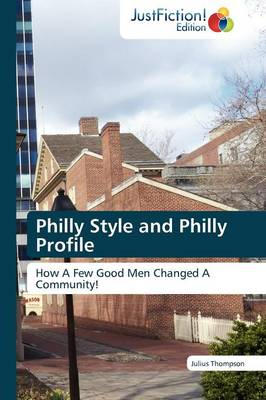 Philly Style and Philly Profile (Paperback)