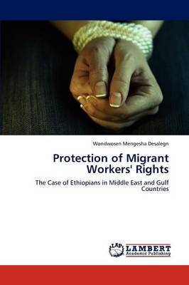 Protection of Migrant Workers' Rights (Paperback)