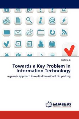 Towards a Key Problem in Information Technology (Paperback)