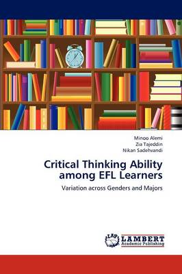 Critical Thinking Ability Among Efl Learners (Paperback)