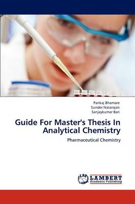 Guide for Master's Thesis in Analytical Chemistry (Paperback)