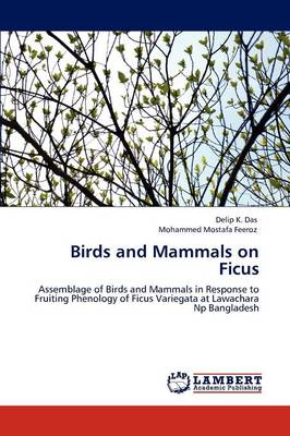 Birds and Mammals on Ficus (Paperback)