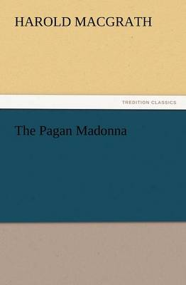 The Pagan Madonna (Paperback)