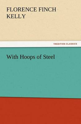 With Hoops of Steel (Paperback)