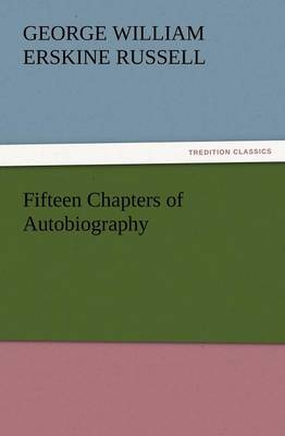 Fifteen Chapters of Autobiography (Paperback)