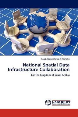 National Spatial Data Infrastructure Collaboration (Paperback)