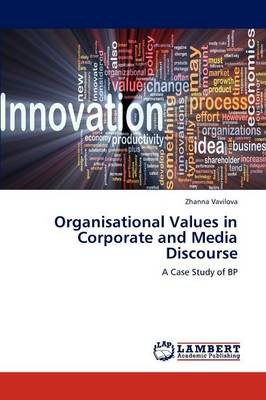 Organisational Values in Corporate and Media Discourse (Paperback)