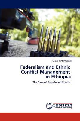 Federalism and Ethnic Conflict Management in Ethiopia (Paperback)
