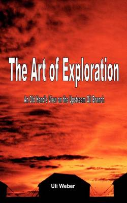 The Art of Exploration (Paperback)