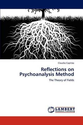 Reflections on Psychoanalysis Method (Paperback)