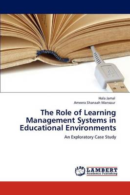 The Role of Learning Management Systems in Educational Environments (Paperback)