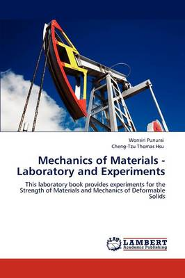 Mechanics of Materials - Laboratory and Experiments (Paperback)