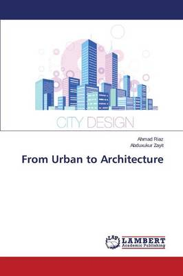 From Urban to Architecture (Paperback)