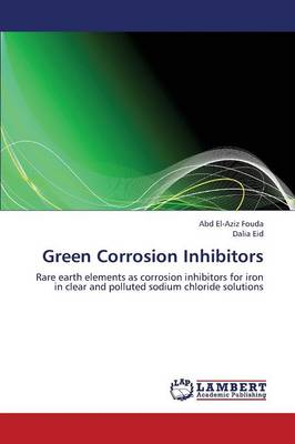Green Corrosion Inhibitors (Paperback)