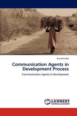 Communication Agents in Development Process (Paperback)