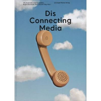 Dis Connecting Media (Paperback)