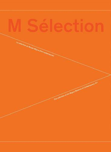 M Selection: Collection of the Museum of Contemporary Art (Paperback)