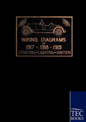 1917 - 1919 Automobile Wiring Diagrams (Paperback)