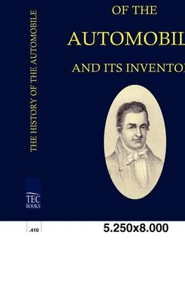 The History of the Automobile ANS Its Inventors (Paperback)