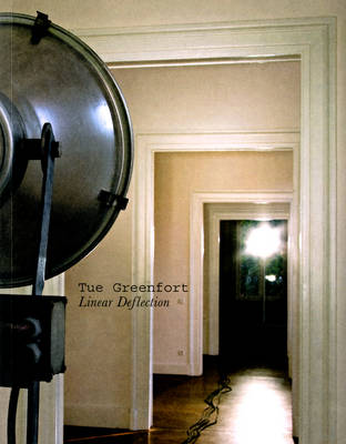 Tue Greenfort: Linear Deflection (Paperback)