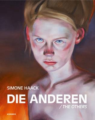 Simone Haack: The Others/Die Anderen (Hardback)