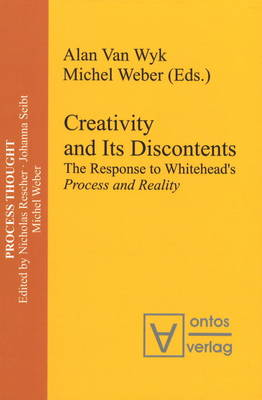 Creativity and Its Discontents: The Response to Whitehead's Process and Reality (Hardback)