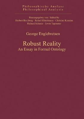 Robust Reality: An Essay in Formal Ontology (Hardback)