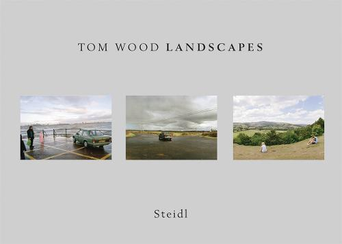 Tom Wood: Landscapes (Hardback)