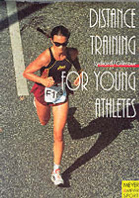 Distance Training for Young Athletes - Meyer & Meyer sport (Paperback)