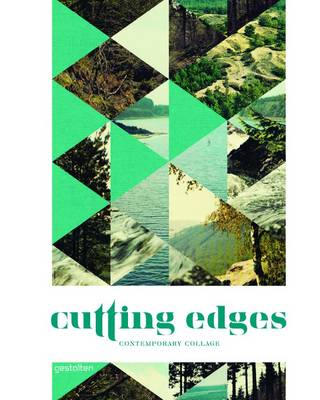Cutting Edges: Contemporary Collage (Hardback)