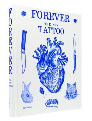 Forever: The New Tattoo (Hardback)