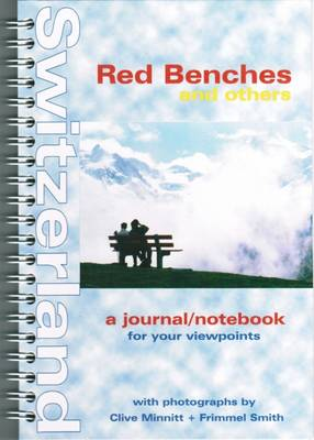 Red Benches and Others: A Journal/Notebook for Your Viewpoints (Spiral bound)