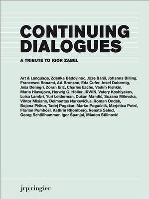 Continuing Dialogues: A Tribute to Igor Zabel (Paperback)