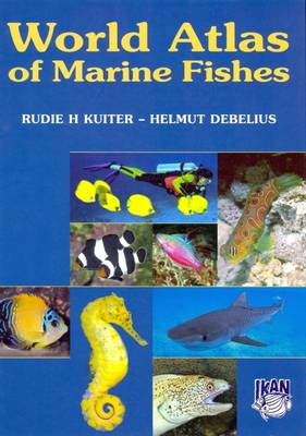 World Atlas of Marine Fishes (Hardback)