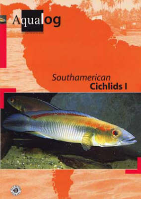 Aqualog South American Cichlids I (Paperback)
