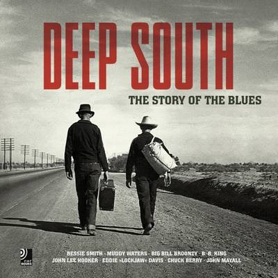 Deep South: The Story of the Blues (Mixed media product)