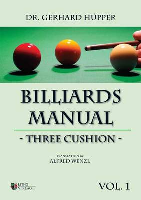 Billiards Manual - Three Cushion: v. 1 (Paperback)