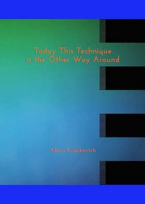 Today This Technique is the Other Way Around (Paperback)