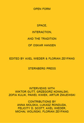 Open Form Film, Space, Interaction, and the Tradition of Oskar Hansen (Paperback)