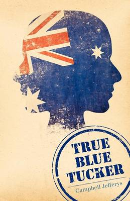 True Blue Tucker (Paperback)
