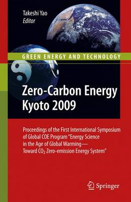 Zero-carbon Energy Kyoto 2009 - Green Energy and Technology (Paperback)