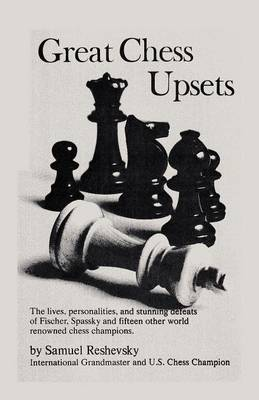 Great Chess Upsets (Paperback)