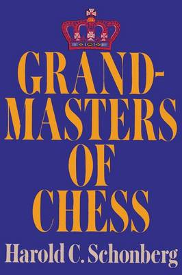 Grandmasters of Chess (Paperback)