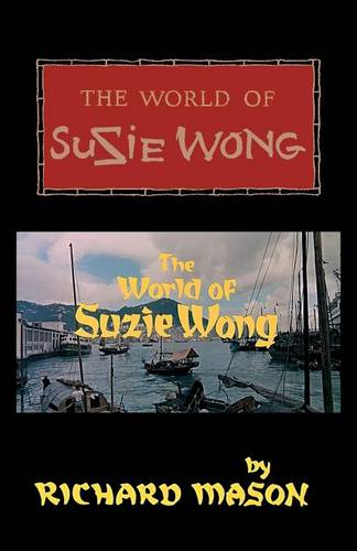 The World of Suzie Wong (Paperback)