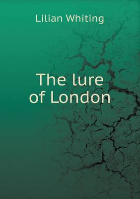 The Lure of London (Paperback)