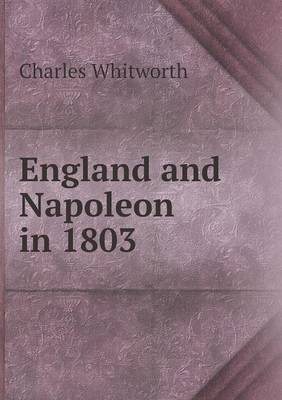 England and Napoleon in 1803 (Paperback)