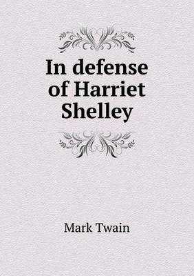 In Defense of Harriet Shelley (Paperback)